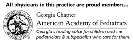All physicians in this practice are proud members of American Academy of Pediatrics - Georgia Chapter.